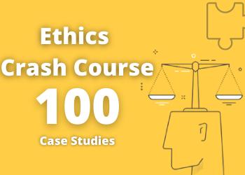 100 Ethics Case Studies