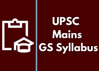 Mains GS Syllabus