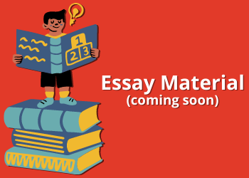 Essay Material (coming soon)