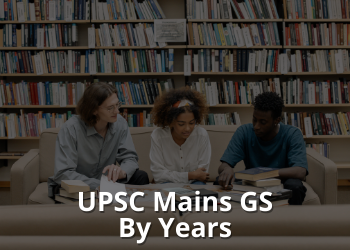 UPSC Mains GS By Years