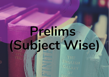 Prelims(Subject Wise)