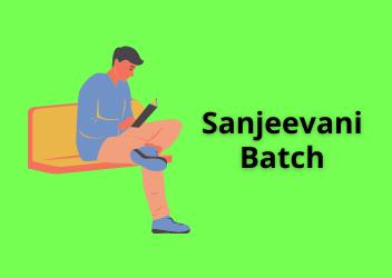 Sanjeevani Batch